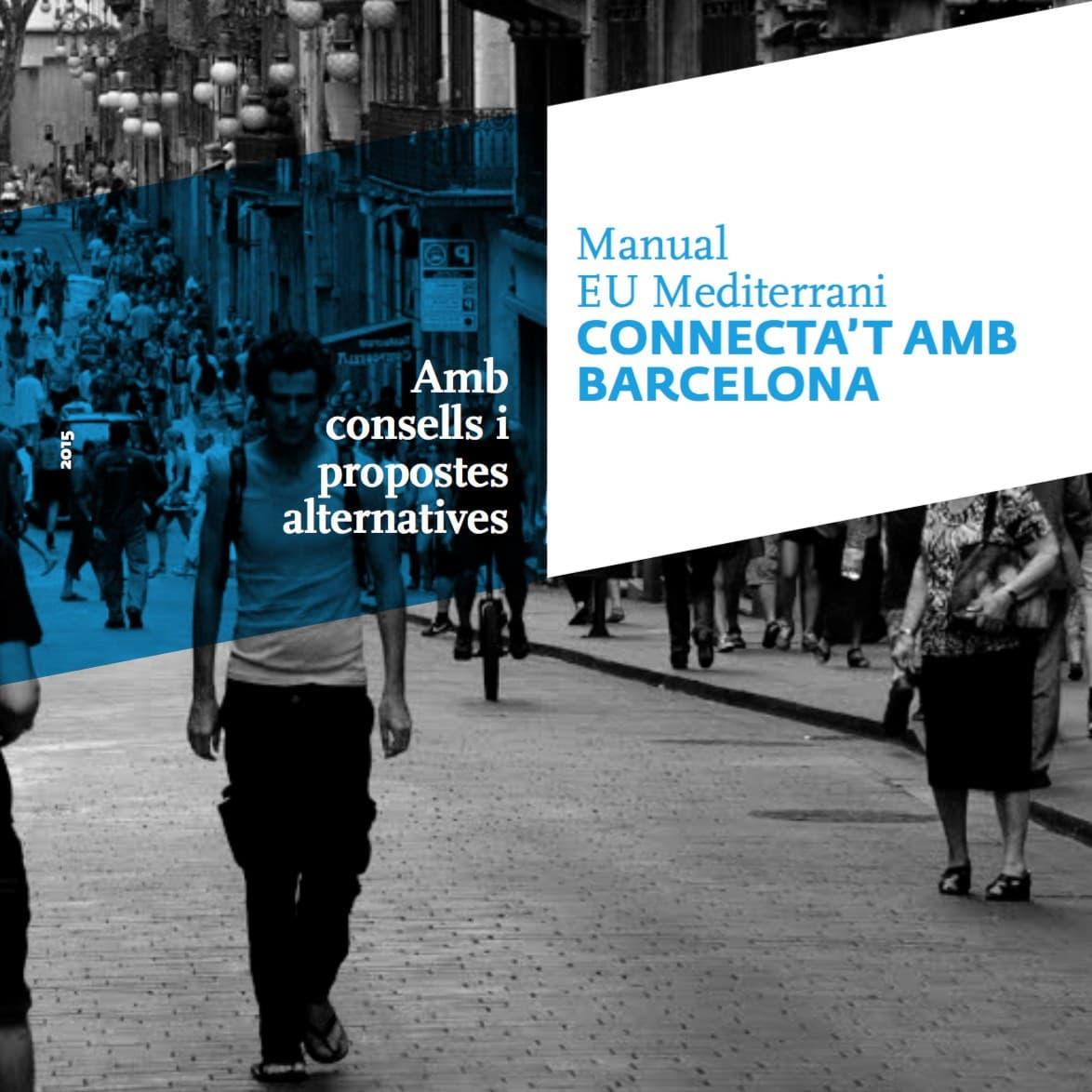 EU Mediterrani diseña un manual para conectar con Barcelona