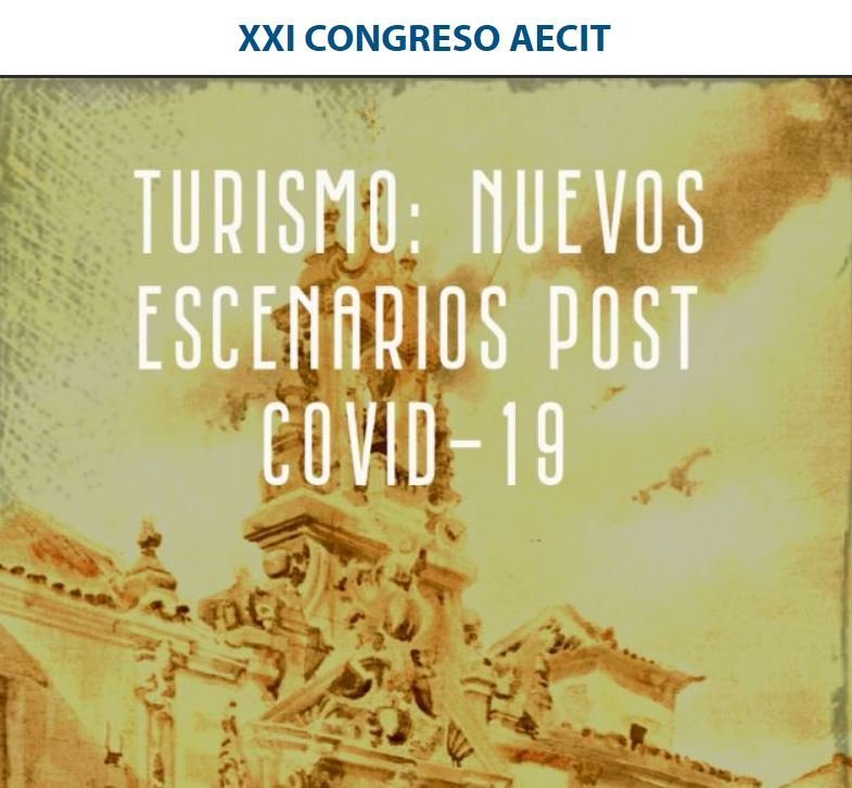 "PhD GASPAR BERTEL PARTICIPATES IN THE XXI TOURISM CONGRESS: ""NEW POST COVID-19 SCENARIOS"""