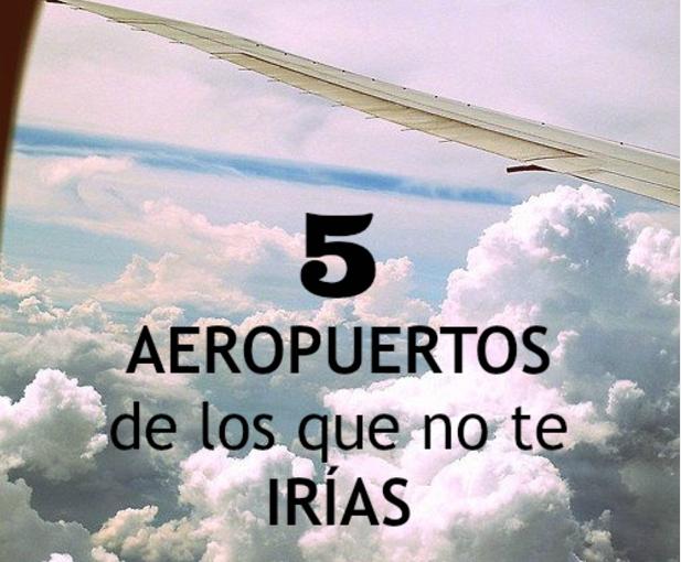 Grado en turismo: Aeropuertos que merece la pena conocer