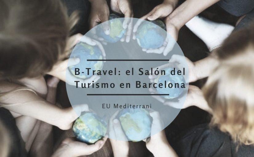 B- Travel: El salón del turismo de Barcelona