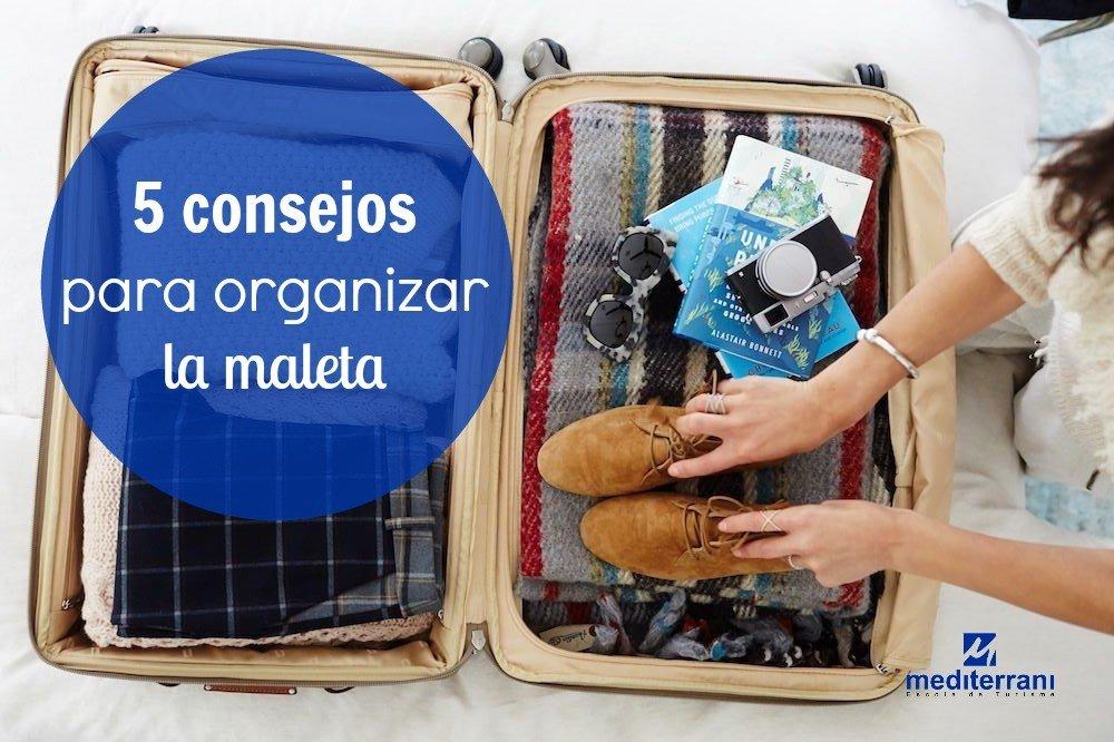 Escuela de turismo: Trucos para organizar la maleta de viaje