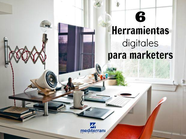 Grado en marketing: 6 Herramientas digitales para marketers