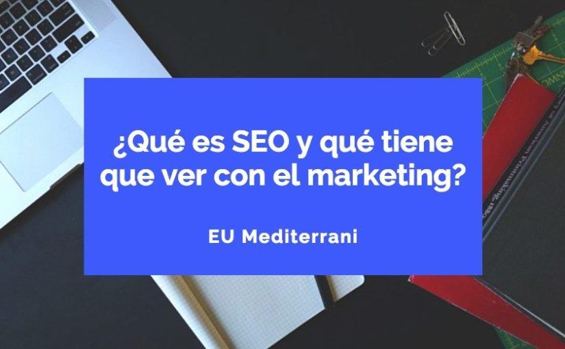 ¿Qué es SEO y qué tiene que ver con el marketing?