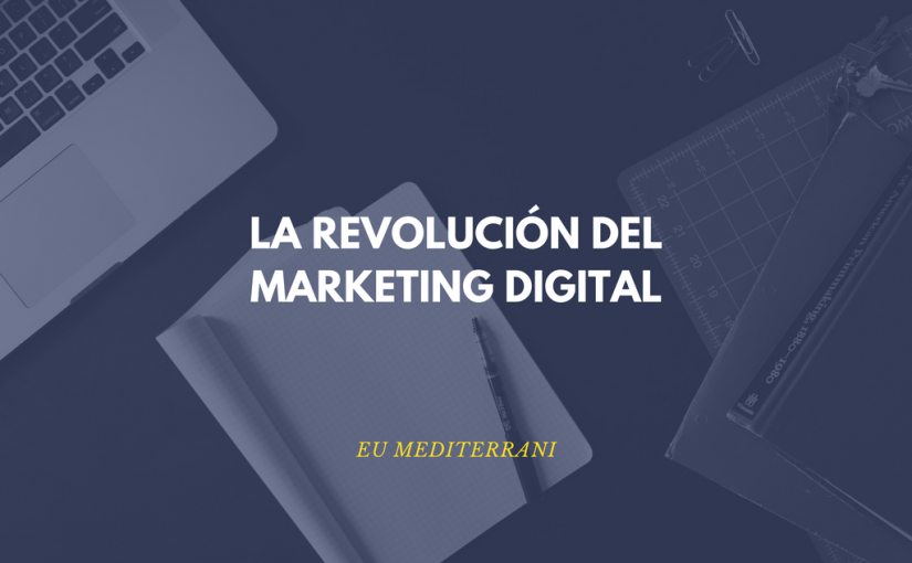 La revolución del marketing digital